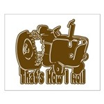 Retro That's How I Roll Tract Small Poster