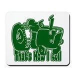Retro That's How I Roll Tract Mousepad