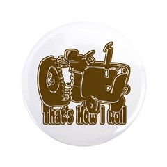"""Retro That's How I Roll Tract 3.5"""" Button"""