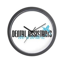 Dental Assistants Do It Better! Wall Clock