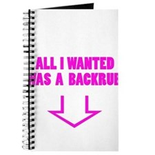 ALL I WANTED WAS A BACKRUB Journal