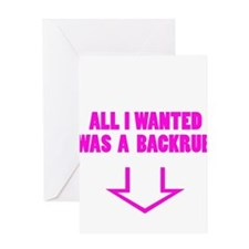ALL I WANTED WAS A BACKRUB Greeting Card