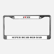 Super Dear Old Dad License Plate Frame