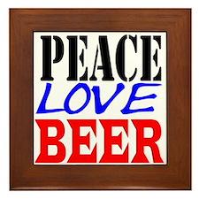 PEACE, LOVE, BEER Framed Tile