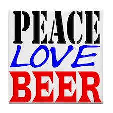 PEACE, LOVE, BEER Tile Coaster