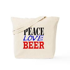 PEACE, LOVE, BEER Tote Bag