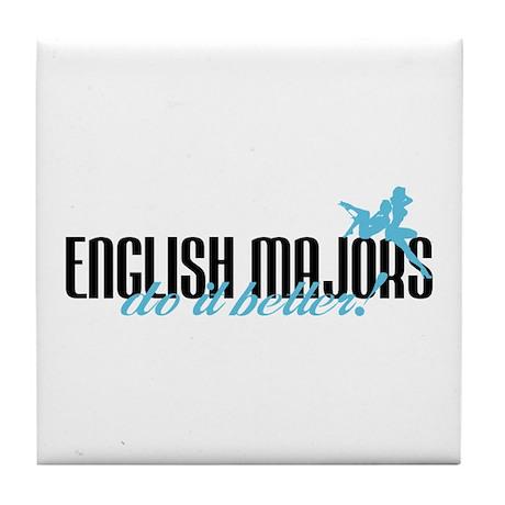 English Majors Do It Better! Tile Coaster