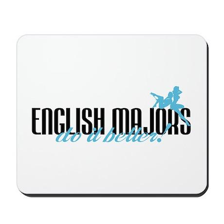 English Majors Do It Better! Mousepad