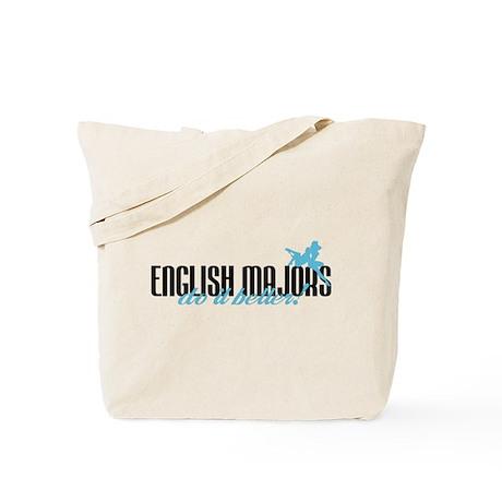 English Majors Do It Better! Tote Bag