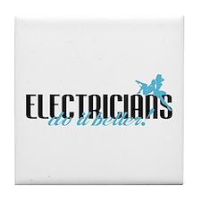 Electricians Do It Better! Tile Coaster