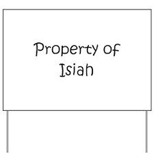 Cute Isiah Yard Sign