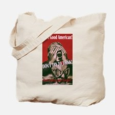 Don't Think! Tote Bag