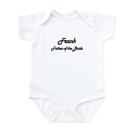 Frank - Father of Bride Infant Bodysuit