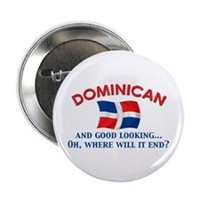 """Good Lkg Dominican 2 2.25"""" Button"""