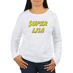 Super lisa Women's Long Sleeve T-Shirt