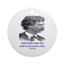 TWAIN ACTION QUOTE Ornament (Round)