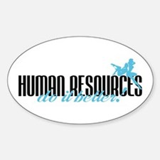 Human Resources Do It Better! Oval Decal
