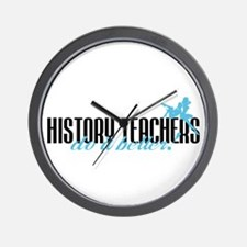 History Teachers Do It Better! Wall Clock