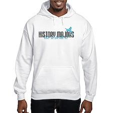 History Majors Do It Better! Hoodie
