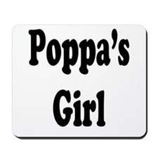 Poppa's Girl Mousepad