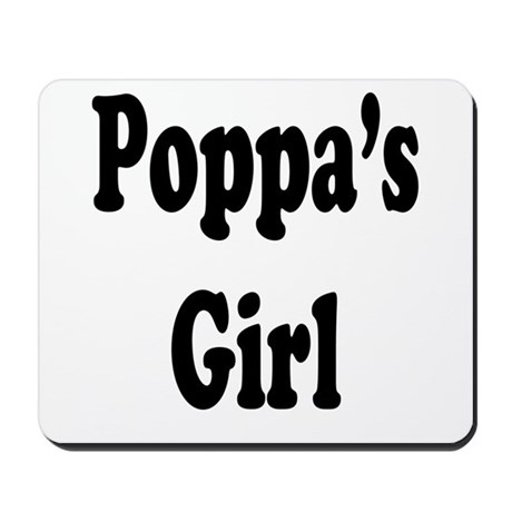 Poppa's Girl Mousepad