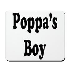 Poppa's Boy Mousepad
