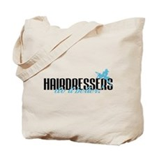 Hairdressers Do It Better! Tote Bag