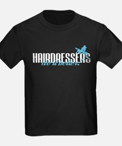 Hairdressers Do It Better! T