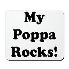 My Poppa Rocks Mousepad
