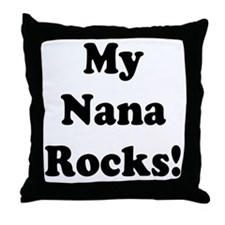 My Nana Rocks Throw Pillow