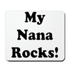 My Nana Rocks Mousepad