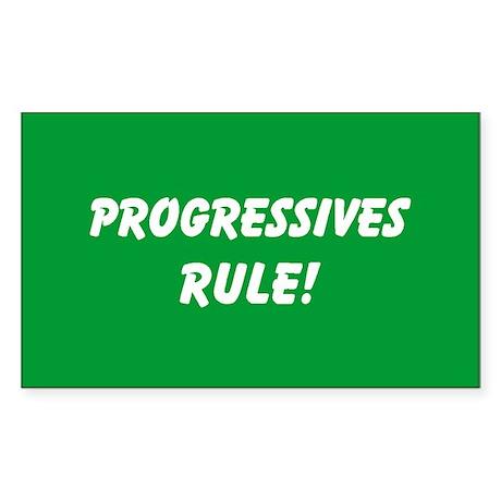 Progressives Rule Rectangle Sticker