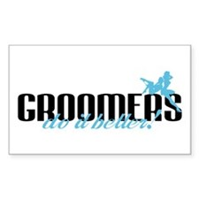 Groomers Do It Better! Rectangle Decal