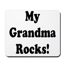 My Grandma Rocks! Mousepad