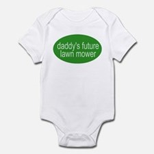 daddy's future lawn mower Infant Creeper