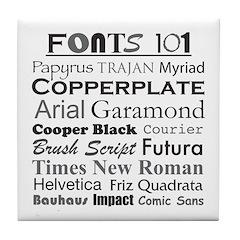 Fonts 101 Tile Coaster