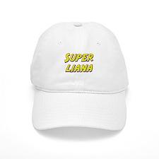 Super liana Baseball Cap