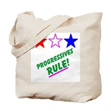 Progressives Rule Tote Bag