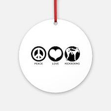Peace Love Kickboxing Ornament (Round)