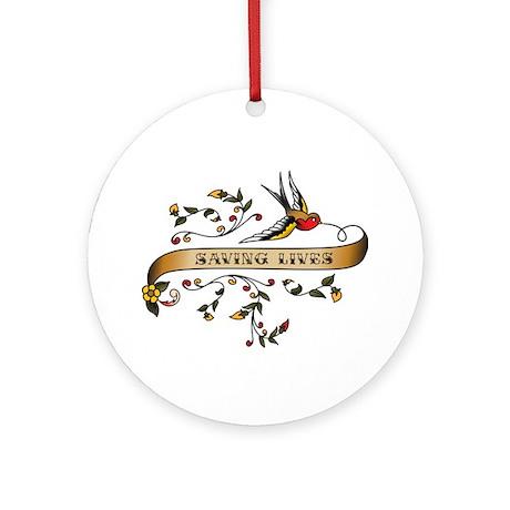 Saving Lives Scroll Ornament (Round)