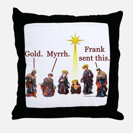 Frank Sent This Throw Pillow