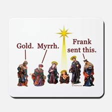 Frank Sent This Mousepad