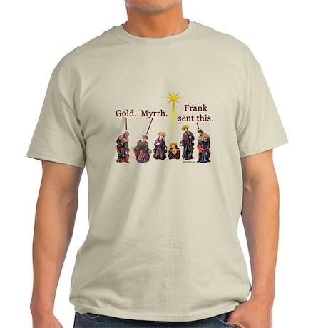 Frank Sent This Light T-Shirt