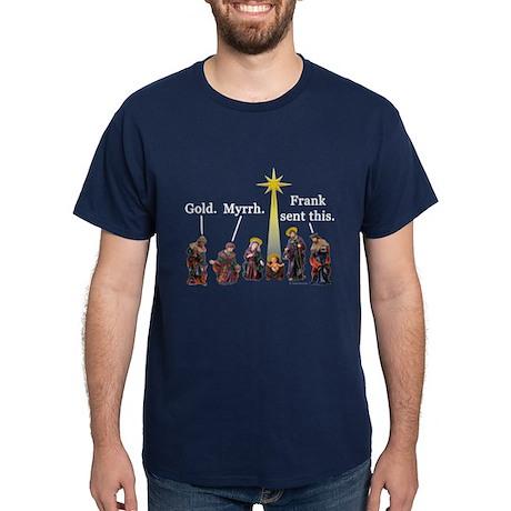 Frank Sent This Dark T-Shirt