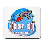 Rocket Ride Mousepad