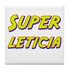 Super leticia Tile Coaster