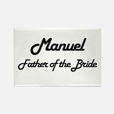 Manuel - Father of Bride Rectangle Magnet