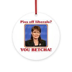 Sarah Palin You Betcha Ornament (Round)