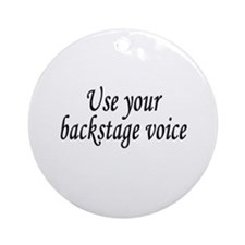 Backstage Voice Ornament (Round)