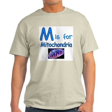 M is for Mitochondria Light T-Shirt